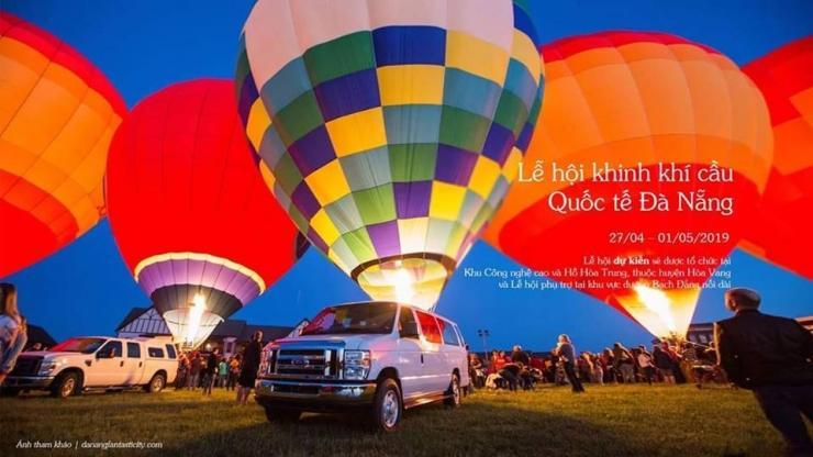 Lễ hội khinh khí cầu Quốc tế 2019 Đà Nẵng